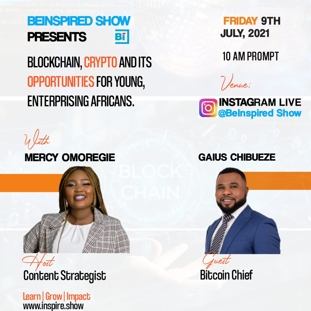 Gaius Chibueze on Blockchain and Cryptocurrency for Africa Countries - BeInspired Show